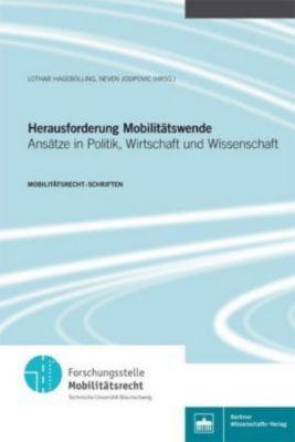 Herausforderung Mobilitätswende