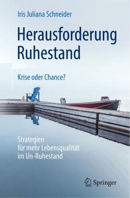 Herausforderung Ruhestand - Krise oder Chance? - Iris Juliana Schneider pdf epub
