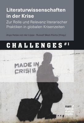 Herausforderungen für die Geisteswissenschaften - Challenges for the Humanities: Literaturwissenschaften in der Krise