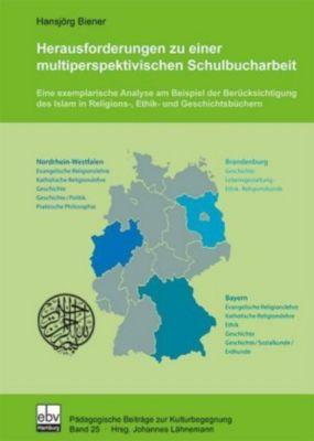 Herausforderungen zu einer multiperspektivischen Schulbucharbeit, Hansjörg Biener