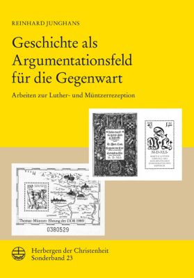 Herbergen der Christenheit. SB: Geschichte als Argumentationsfeld für die Gegenwart, Reinhard Junghans