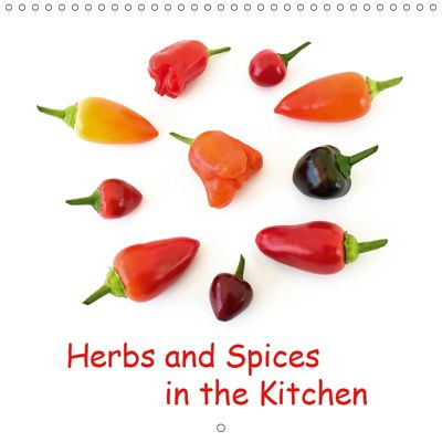 Herbs and Spices in the Kitchen (Wall Calendar 2019 300 × 300 mm Square), Monarch