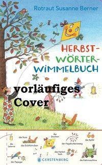 Herbst-Wörterwimmelbuch, Rotraut Susanne Berner