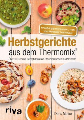 Herbstgerichte aus dem Thermomix® - Doris Muliar |