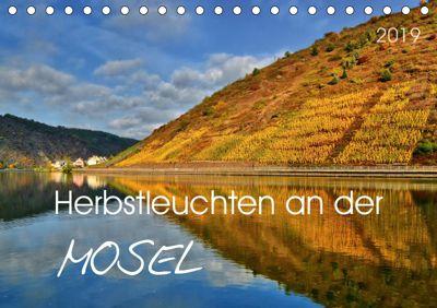 Herbstleuchten an der Mosel (Tischkalender 2019 DIN A5 quer), Jutta Heußlein