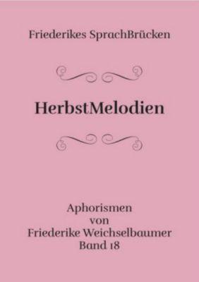 HerbstMelodien, Friederike Weichselbaumer