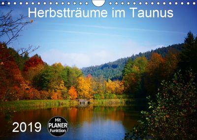 Herbstträume im Taunus (Wandkalender 2019 DIN A4 quer), Petra Schiller