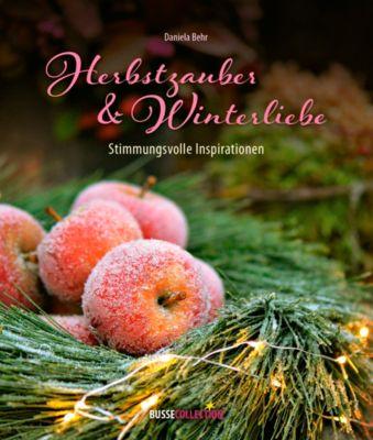 Herbstzauber & Winterliebe - Daniela Behr  
