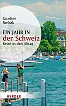 HERDER spektrum: Ein Jahr in der Schweiz