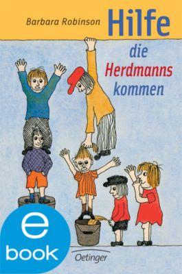 Herdmanns Band 1: Hilfe, die Herdmanns kommen, Barbara Robinson