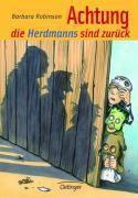 Herdmanns Band 2: Achtung, die Herdmanns sind zurück, Barbara Robinson
