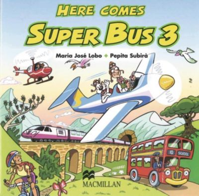 Here comes Super Bus: Level.3 2 Audio-CDs, Maria José Lobo, Pepita Subirà
