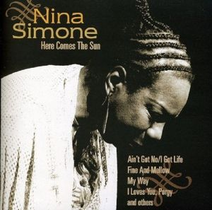 Here Comes The Sun, Nina Simone