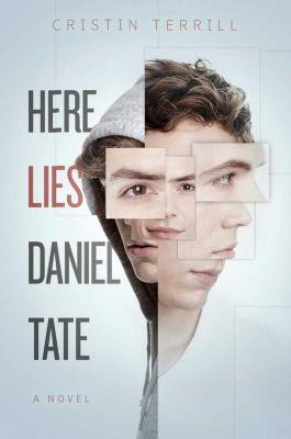 Here Lies Daniel Tate, Cristin Terrill