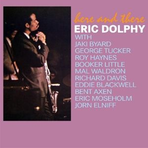 Here & There, Eric Dolphy