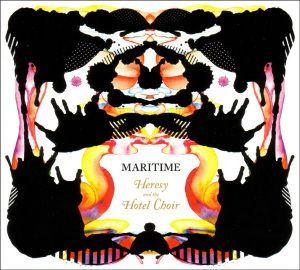 Heresy And The Hotel Choir, Maritime