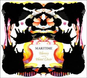 Heresy And The Hotel Choir (Vinyl), Maritime