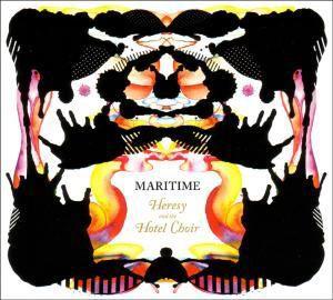 Heresy And The Hotel Choir (Vinyl), Maritime