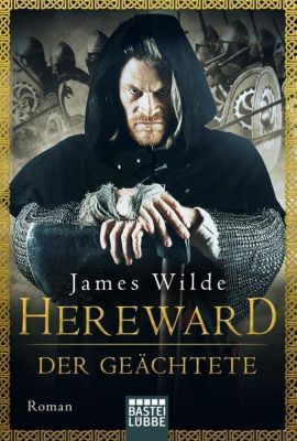 Hereward der Geächtete, James Wilde