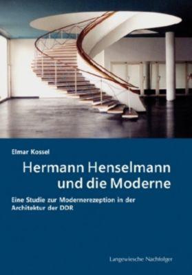 Hermann Henselmann und die Moderne, Elmar Kossel