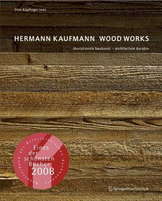 Hermann Kaufmann - Wood Works