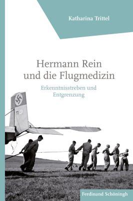Hermann Rein und die Flugmedizin, Katharina Trittel