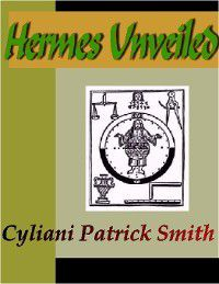 Hermes Unveiled, Cyliani Patrick Smith
