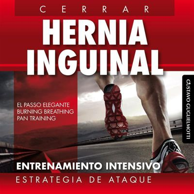Hernia inguinal -  Cerrar sin cirugía, Gustavo Guglielmotti