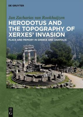 Herodotus and the topography of Xerxes' invasion, Jan Zacharias Van Rookhuijzen