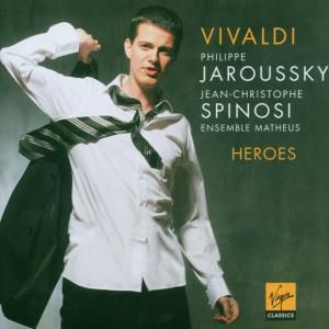 Heroes-Opernarien, Philippe Jaroussky, Spinosi