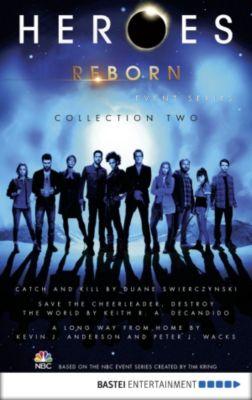 Heroes Reborn - Collection 2, Kevin J. Anderson, Keith R. A. DeCandido, Duane Swierczynski, Peter J. Wacks