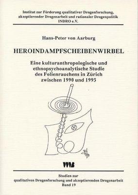 Heroindampfscheibenwirbel, Hans-Peter von Aarburg