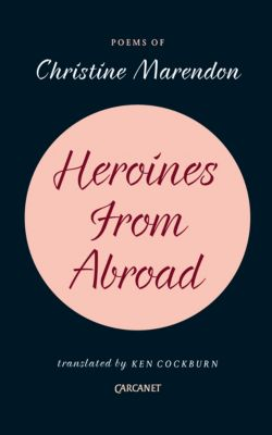 Heroines from Abroad, Christine Marendon