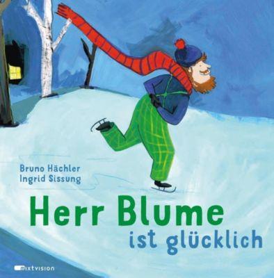 Herr Blume ist glücklich, Bruno Hächler