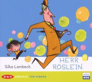 Herr Röslein, Audio-CD, Silke Lambeck