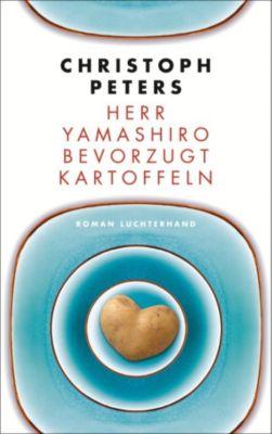 Herr Yamashiro bevorzugt Kartoffeln, Christoph Peters