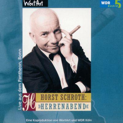 Herrenabend (Live), Horst Schroth