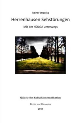 Herrenhausen Sehstörungen - Mit der Holga unterwegs - Rainer Strzolka |