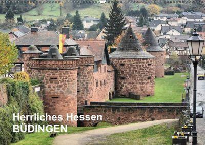 Herrliches Hessen - Büdingen (Wandkalender 2019 DIN A2 quer), Thomas Bartruff