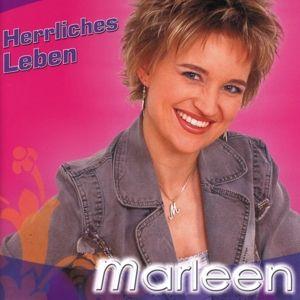 Herrliches Leben, Marleen