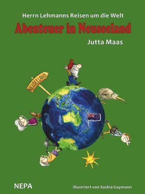 Herrn Lehmanns Reisen um die Welt: Herrn Lehmanns Reisen um die Welt, Jutta Maas