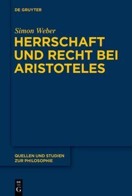 Herrschaft und Recht bei Aristoteles, Simon Weber