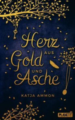 Herz aus Gold und Asche, Katja Ammon