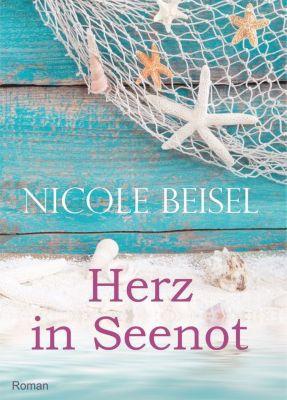 Herz in Seenot, Nicole Beisel