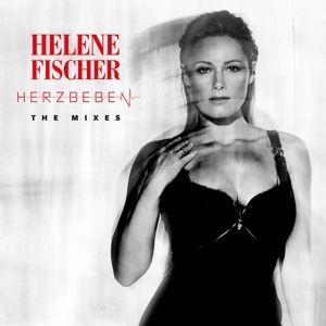 Herzbeben - The Mixes, Helene Fischer