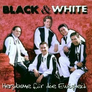 Herzdame Für Die Ewigkeit, Black & White