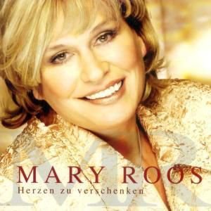 Herzen Zu Verschenken, Mary Roos