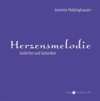 Herzensmelodie - Jeanette Holdinghausen |