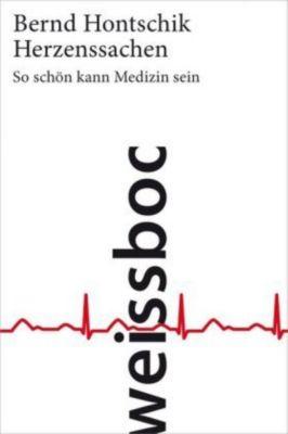 Herzenssachen, Bernd Hontschik