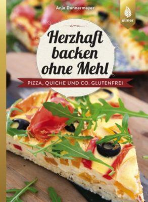 Herzhaft backen ohne Mehl, Anja Donnermeyer